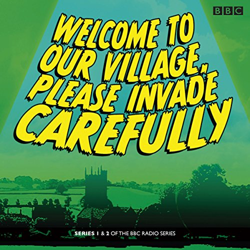 9781471365560: Welcome to our Village Please Invade Carefully: Series 1 & 2