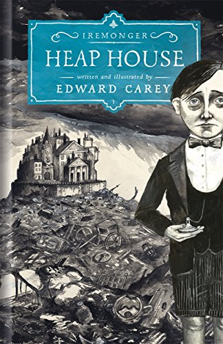 Heap House: Iremonger, Book 1 (SIGNED)