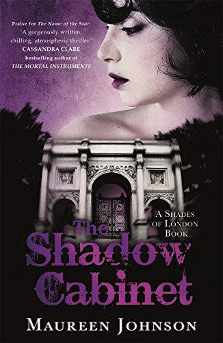 9781471401800: The Shadow Cabinet: A Shades of London Novel