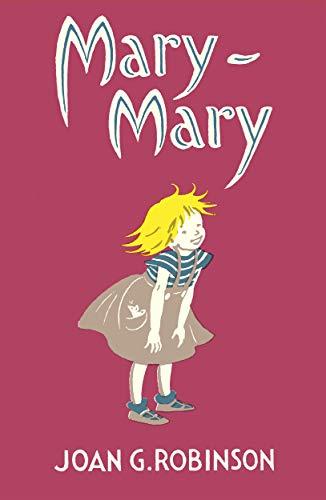 Mary-Mary: Robinson, Joan G.
