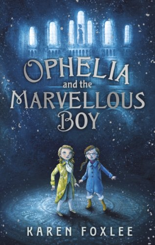 9781471402418: Ophelia and the Marvellous Boy