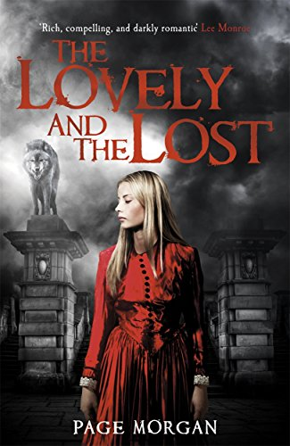 9781471402555: The Lovely and the Lost (The Grotesque Series)