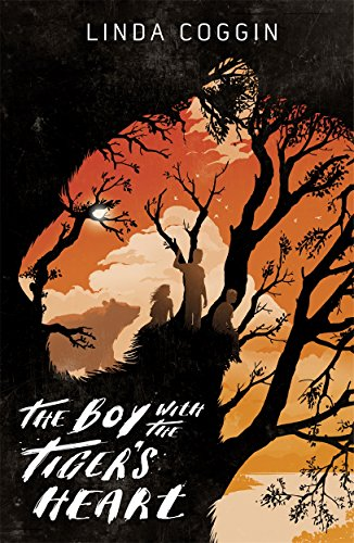 The Boy with the Tiger's Heart: Coggin, Linda