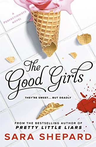 9781471404320: The Good Girls (The Perfectionists)
