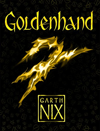 9781471404443: Goldenhand: The latest thrilling adventure in the internationally bestselling fantasy series (The Old Kingdom)