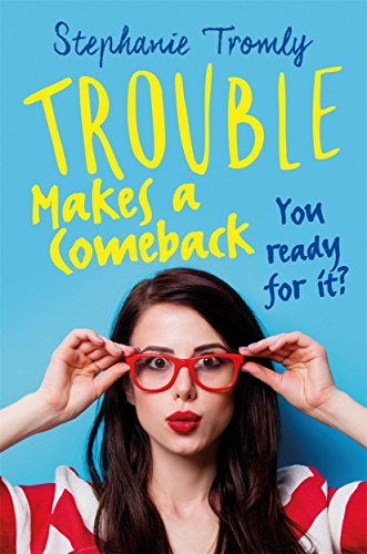 9781471404993: Trouble Makes a Comeback (Trouble is a Friend of Mine)