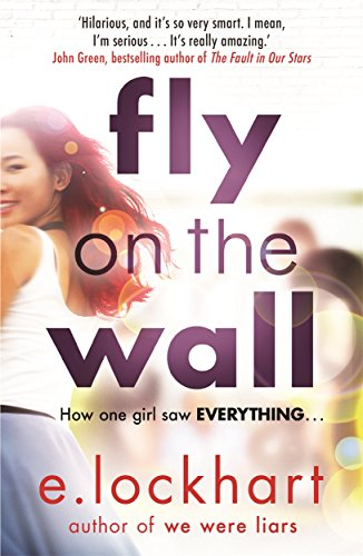9781471406041: Fly on the Wall: From the author of the unforgettable bestseller, We Were Liars