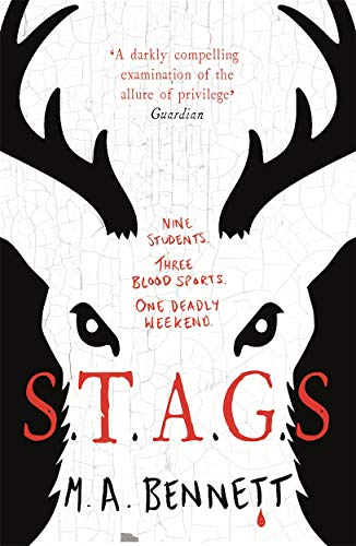 9781471406768: STAGS: Nine students. Three blood sports. One deadly weekend.