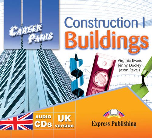 9781471500381: Career Paths: Construction I Buildings (international): Class CDs - UK Version (set of 2)