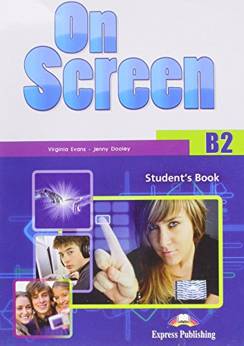9781471501012: On Screen B2 Student's Book