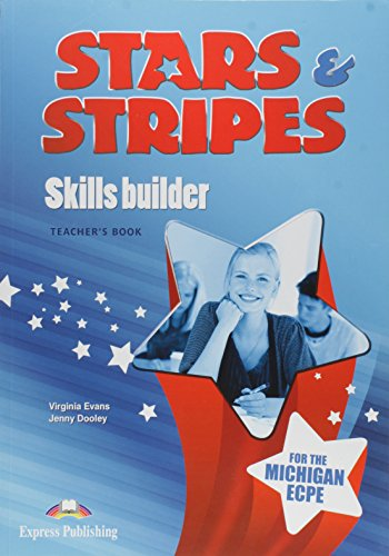 9781471501371: Stars & Stripes Michigan ECPE Skills Builder Teacher's Book