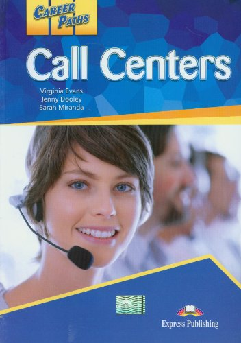 Career Paths Call Centers Student s Book (Paperback): Evans Virginia, Jenny Dooley