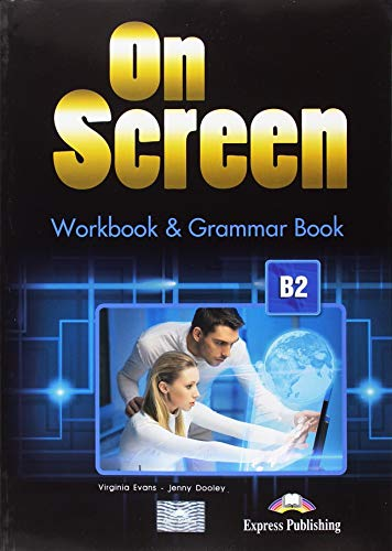 9781471522413: On Screen B2+ - Workbook And Grammar Book *New Edition