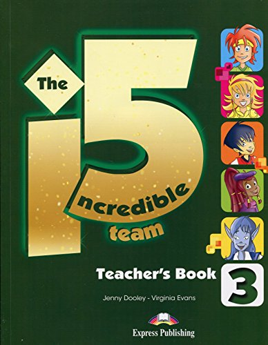 9781471530166: The Incredible 5 Team 3 Teachers Book