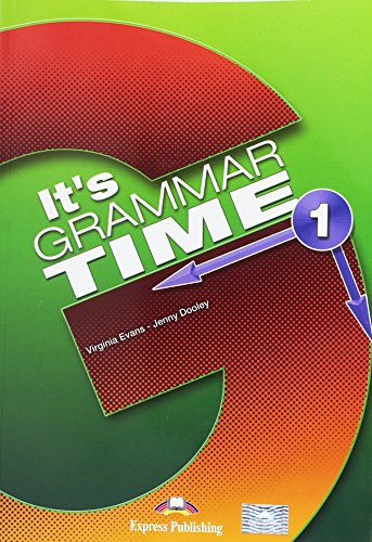 9781471538025: It's Grammar Time 1 Student's Book