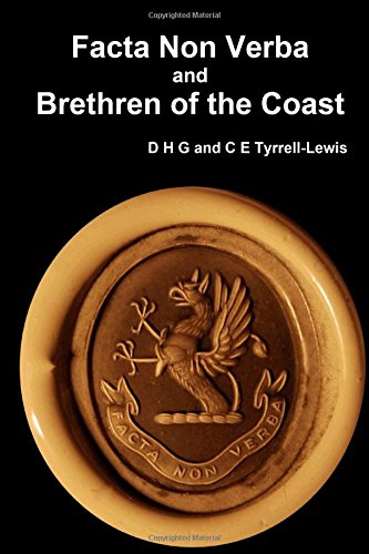 Facta Non Verba and Brethren of the: Tyrrell-Lewis, D H