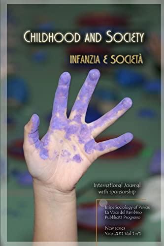 Childhood And Society 2011: Mangiarotti Frugiuele, Gabriella