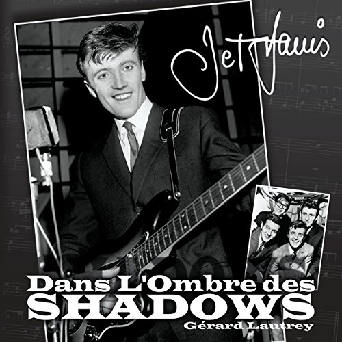 9781471611247: Dans L'ombre Des Shadows (French Edition)