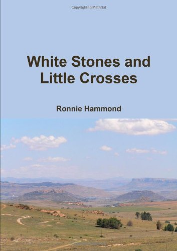 White Stones And Little Crosses: Ronnie Hammond