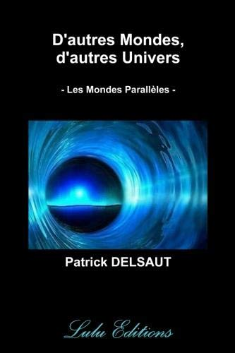 9781471614620: D'autres Mondes, d'autres Univers (Couleur) (French Edition)