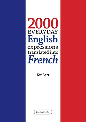 9781471615023: 2000 Everyday English Expressions translated into French