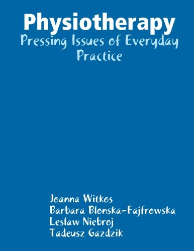9781471625930: Physiotherapy: Pressing Issues of Everyday practice