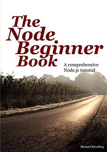 9781471628443: The Node Beginner Book