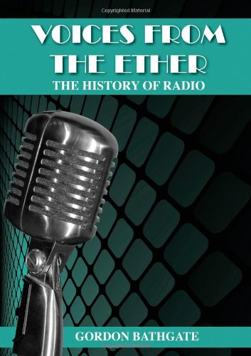 9781471628610: Voices From The Ether: The History Of Radio