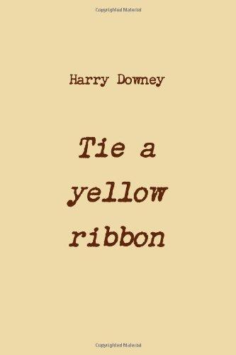 9781471633157: Tie a yellow ribbon