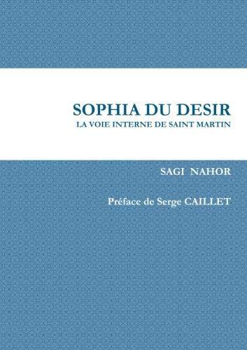 9781471634628: Sophia Du Desir (French Edition)