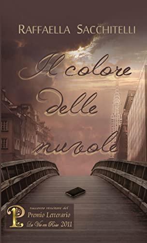 9781471636769: Il colore delle nuvole (Italian Edition)