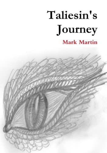 Taliesin's Journey (1471641449) by Martin, Mark