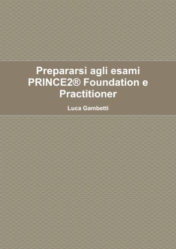 9781471649806: Prepararsi Agli Esami PRINCE2(R) Foundation E Practitioner
