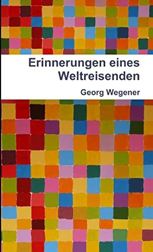 9781471650857: Erinnerungen Eines Weltreisenden (German Edition)