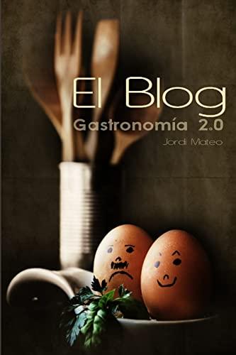 9781471654053: El Blog, Gastronomía 2.0 (Spanish Edition)