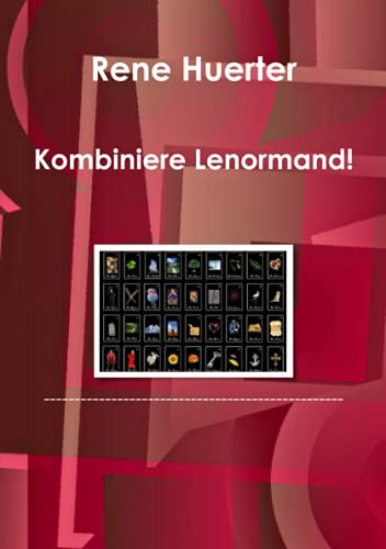 9781471654091: Kombiniere Lenormand! (German Edition)