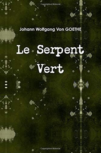 9781471654466: Le Serpent Vert