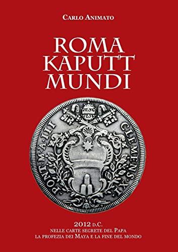 Roma Kaputt Mundi (Italian Edition): Carlo Animato