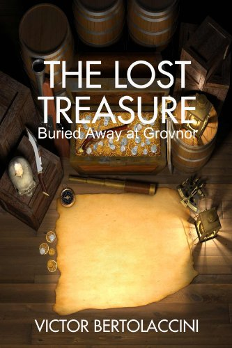 9781471657092: The Lost Treasure (Buried Away At Grovnor)