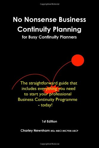 9781471660139: No Nonsense Business Continuity Planning for Busy Continuity Planners