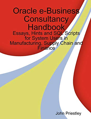 9781471667107: Oracle e-Business Consultancy Handbook