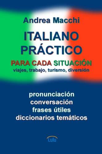 9781471670862: Italiano práctico (Spanish Edition)