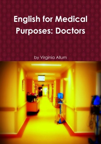 9781471678622: English for Medical Purposes: Doctors