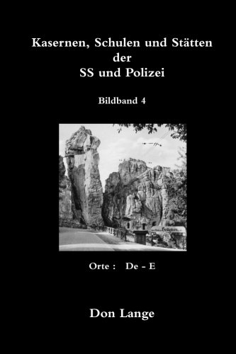 9781471679957: Kasernen, schulen und stätten der ss und polizei / bildband 4 (German Edition)