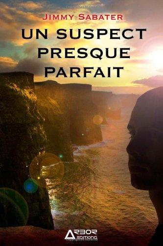 9781471682902: Un Suspect Presque Parfait (French Edition)