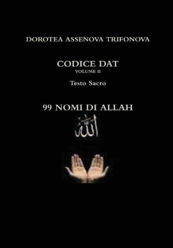 99 Nomi Di Allah: DOROTEA ASSENOVA TRIFONOVA
