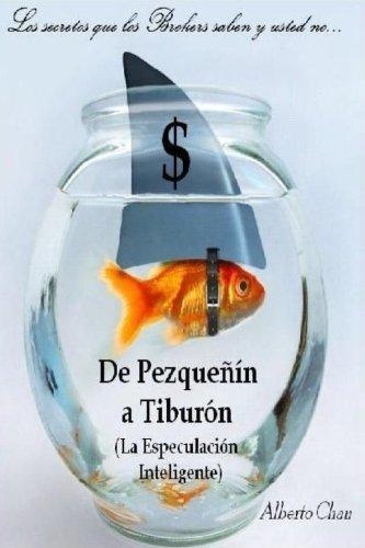 9781471686467: De Pezqueñín A Tiburón (La Especulación Inteligente) (Spanish Edition)