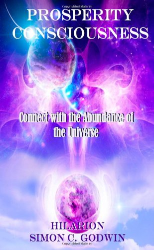 9781471694042: Prosperity Consciousness: Connect With The Abundance Of The Universe