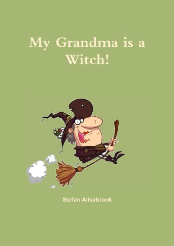 9781471700170: My Grandma Is A Witch!