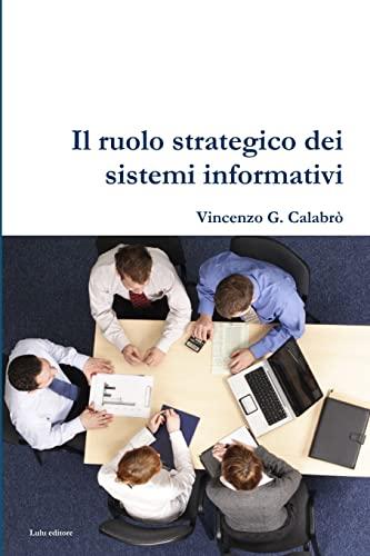 9781471701658: Il ruolo strategico dei sistemi informativi (Italian Edition)